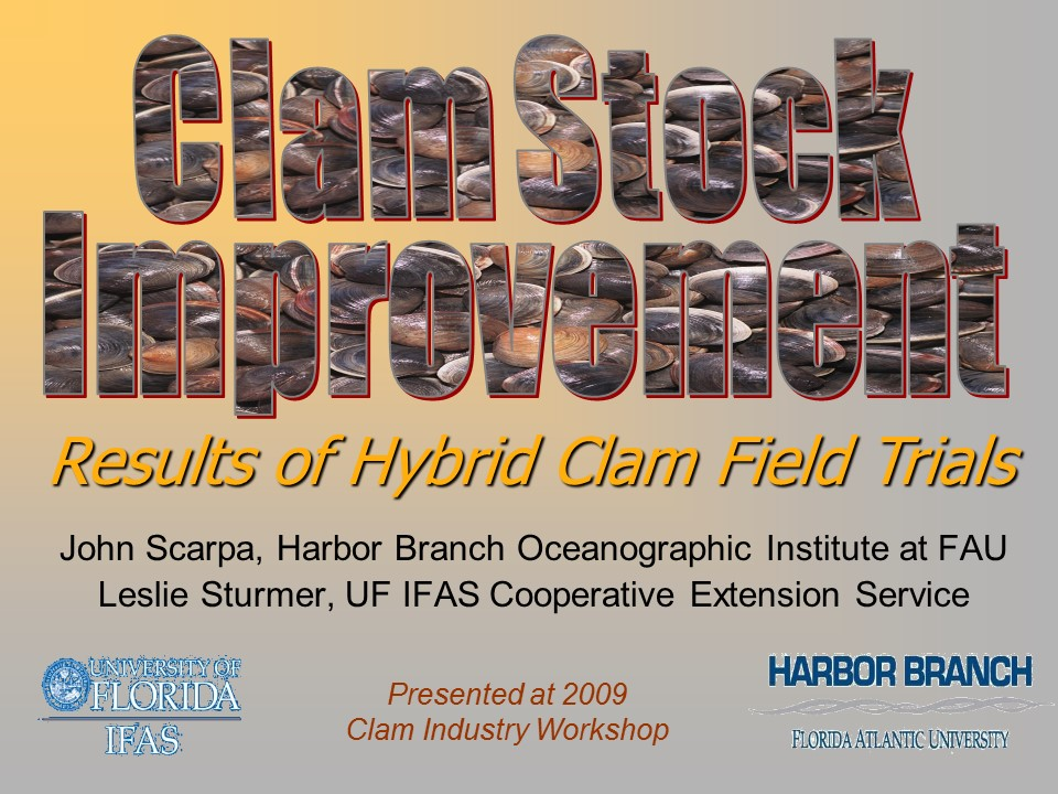 Clam Stock Improvement: Results of Hybrid Clam Field Trials PICTURE