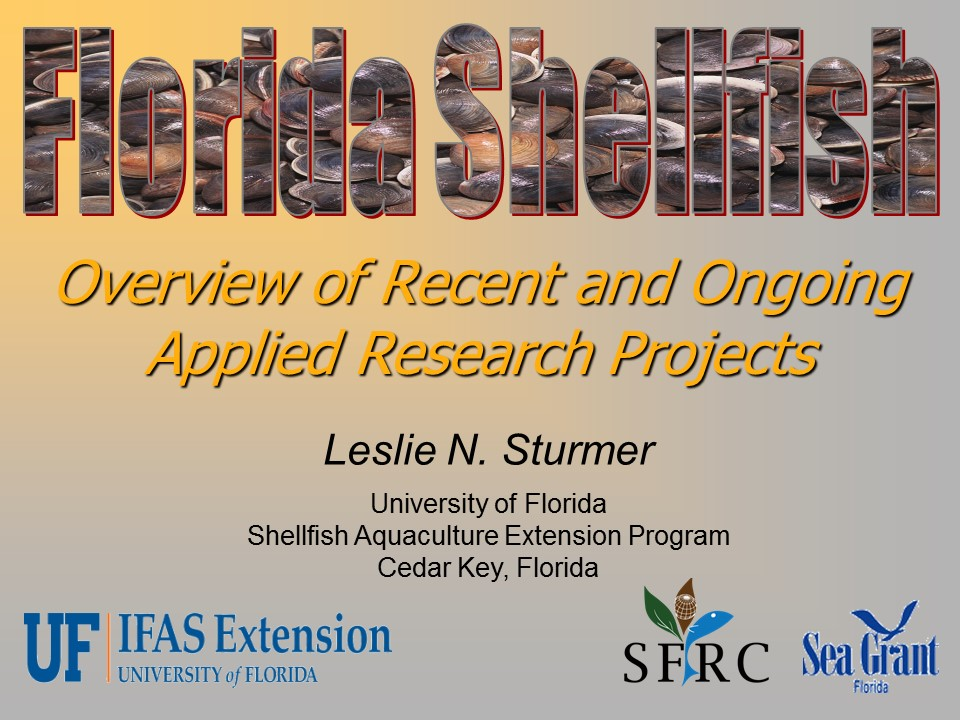 Florida Shellfish: Overview of Recent and Ongoing Applied Research Projects PICTURE
