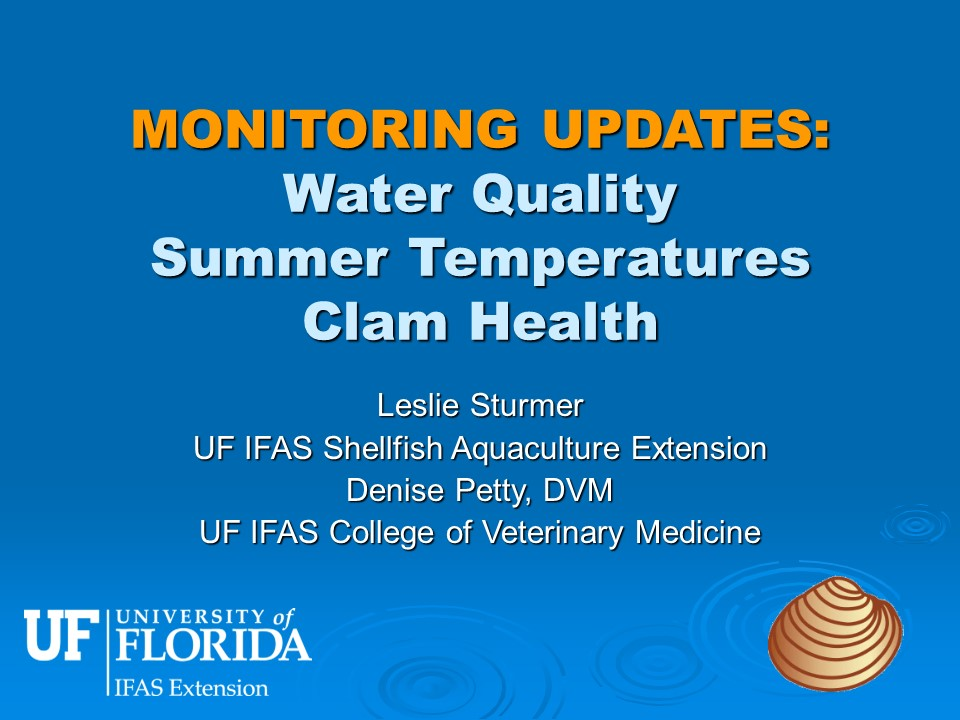 Monitoring Updates: Water Quality, Summer Temperatures, Clam Health PICTURE