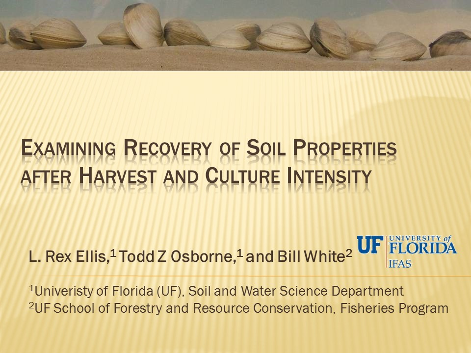 Soil Properties on Clam Leases under Intensive Culture Efforts and Recovery of Harvesting Activities PICTURE